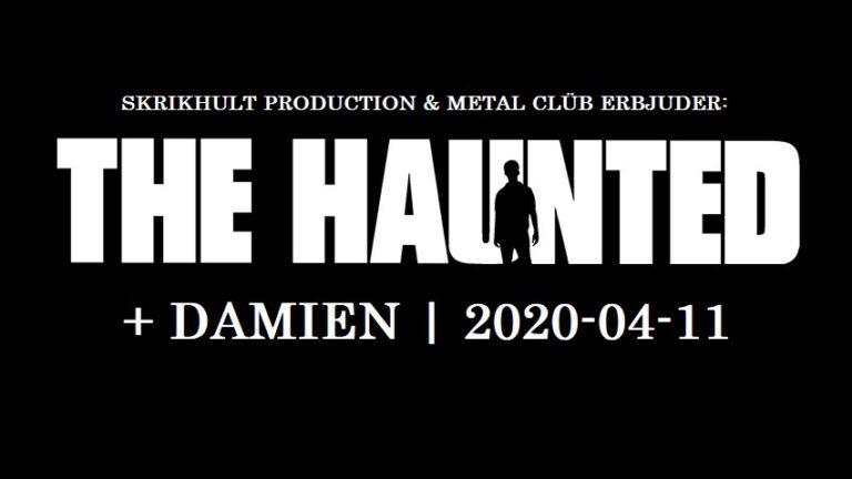 The Haunted + Damien (Inställt)
