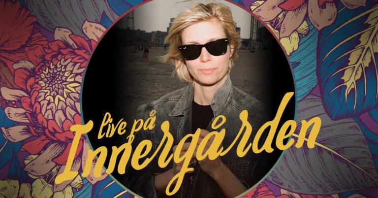 Anna Ternheim – Live på Innergården