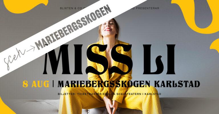 MISS LI – Live i Mariebergsskogen